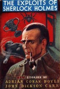 Джон Карр, Адриан Дойл - Подвиги Шерлока Холмса