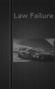 Law failure