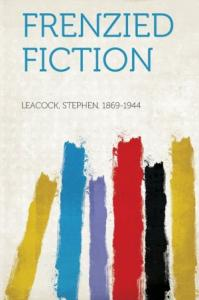 Стивен Ликок - Сумасбродные сочинения