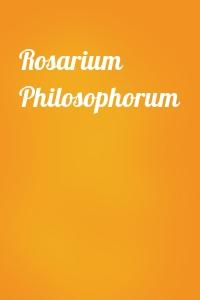 - Rosarium Philosophorum