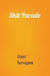 Shit Parade