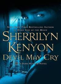 Шеррилин Кеньон - Дьявол может плакать