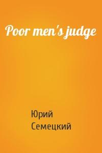 Poor men's judge