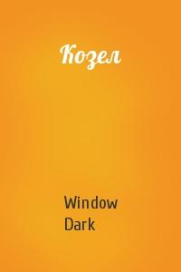 Window Dark - Козел