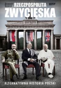 Республика - победительница (Rzeczpospolita zwycieska)