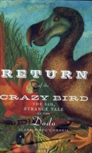 Возвращение ненормальной птицы.Печальная и странная история додо